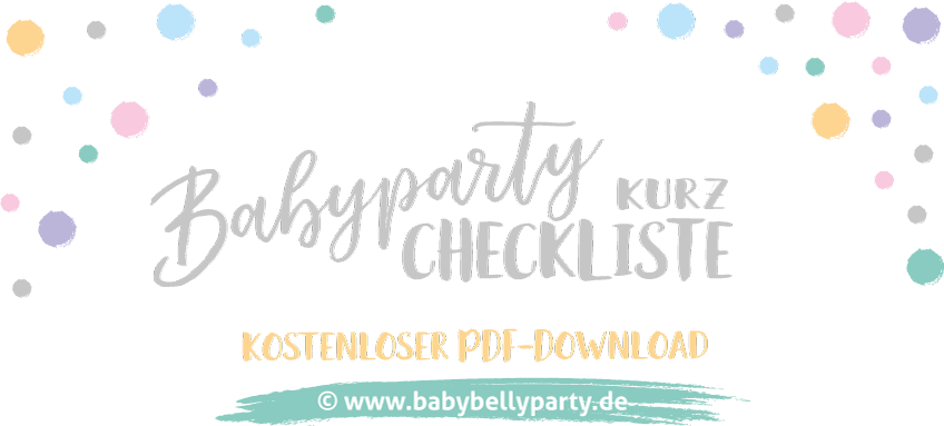 Babyparty Checkliste Fur Ihre Planung Organisation Baby Belly