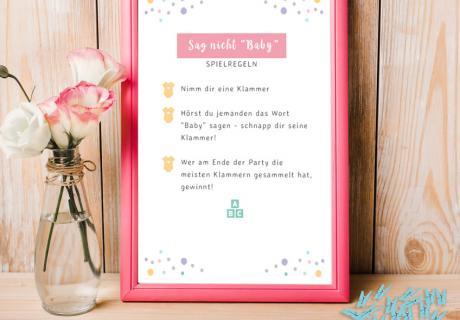 """Hol dir die fertige Anleitung zum Herunterladen und Ausdrucken für das Babyparty-Spiel """"Sag nicht Baby"""""""