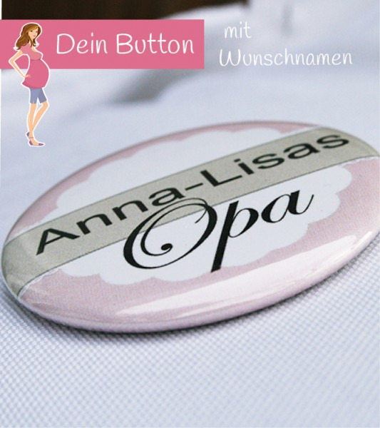 Dein Button: Opa & Wunschname - rosa - 56 mm