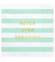 """Servietten """"Never Stop Dreaming"""" - mint - 20 Stück"""