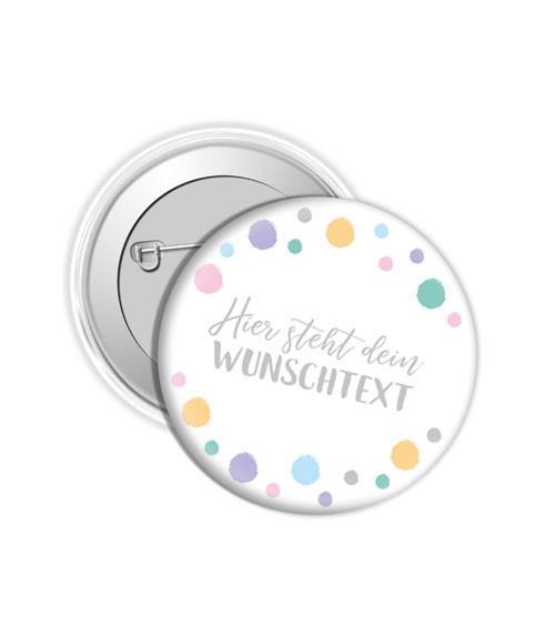 "Dein Button ""Punkte Pastell"" - Wunschtext"